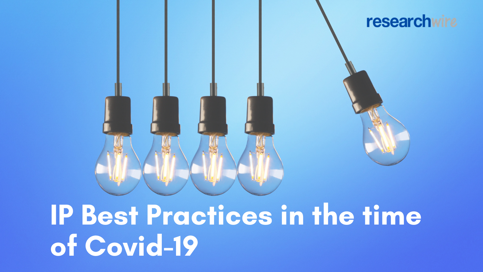 IP Best Practices in the time of Covid-19